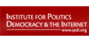 INSTITUTE FOR DEMOCRACY, POLITICS, AND THE INTERNET